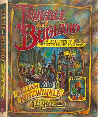 Trouble in Bugland by William Kotzwinkle