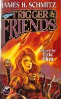 Trigger & Friends