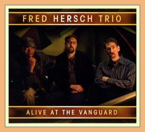 Fred Hersch - Alive at the Vangard